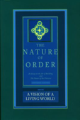 The Nature of Order, Book Three: A Vision of A Living World Book Cover