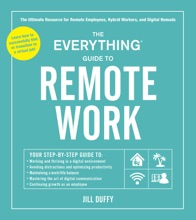 The Everything Guide To Remote Work