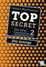 Top Secret. Die Intrige