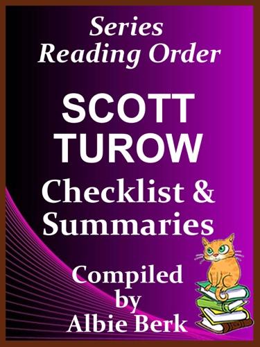 Albie Berk - Scott Turow: Series Reading Order - with Summaries & Checklist