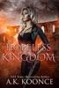 Hopeless Kingdom: A Reverse Harem Series