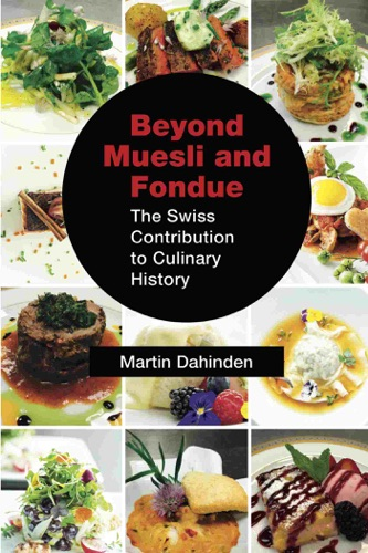Beyond Muesli and Fondue