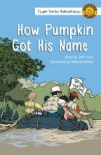 How Pumpkin Got His Name