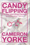 Candy Flipping - The Sex And Drug Cocktail