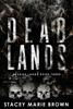 Stacey Marie Brown - Dead Lands (Savage Lands #3) bild