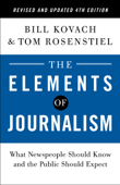 The Elements of Journalism, Revised and Updated 4th Edition Book Cover