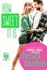 How Sweet It Is: A Sweet Small Town Romance
