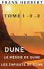 Frank Herbert - Dune, Le messie de Dune, Les enfants de Dune. illustration