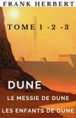 Download and Read Online Dune, Le messie de Dune, Les enfants de Dune.