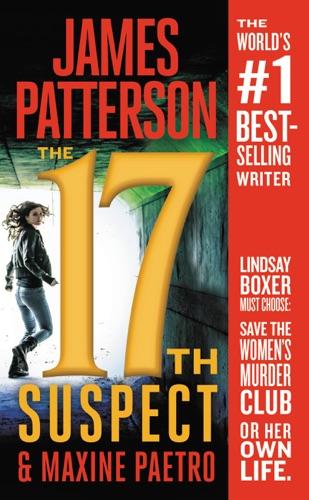 James Patterson & Maxine Paetro - The 17th Suspect