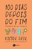 100 dias depois do fim Book Cover