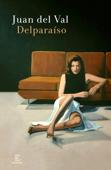 Download and Read Online Delparaíso