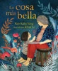 La Cosa Más Bella (The Most Beautiful Thing)