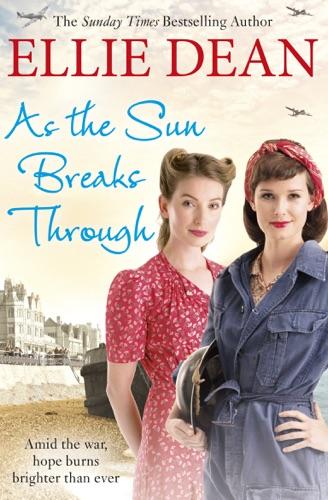 Ellie Dean - As the Sun Breaks Through