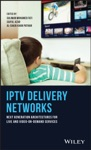IPTV Delivery Networks