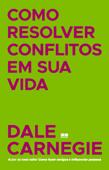 Como resolver conflitos em sua vida Book Cover