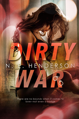 Dirty War - N. E. Henderson book