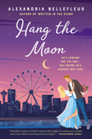 Download and Read Online Hang the Moon