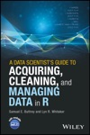 A Data Scientists Guide To Acquiring Cleaning And Managing Data In R