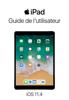 Apple Inc. - Guide de l'utilisateur de l'iPad pour iOS 11.4 Grafik