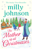 Milly Johnson - The Mother of All Christmases artwork