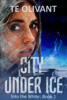 TE Olivant - City Under Ice  artwork