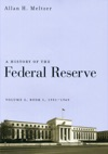 A History Of The Federal Reserve Volume 2 Book 1 1951-1969