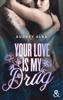 Audrey Alba - Your Love is My Drug illustration