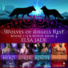 WOLVES OF ANGELS REST: BOOKS 1-3 PLUS BONUS BOOK 4: A BOX SET COLLECTION