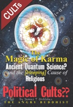 The Magic Of Karma — Ancient Quantum Science?
