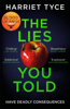 Harriet Tyce - The Lies You Told artwork