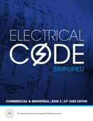 Electrical Code Simplified - Commercial & Industrial (24th Code Edition)