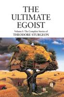 Theodore Sturgeon & Paul Williams - The Ultimate Egoist artwork