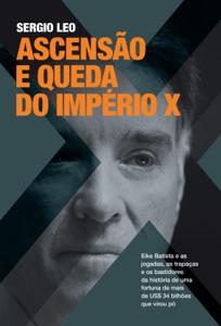 Ascensão e queda do império X Book Cover