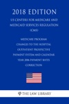 Medicare Program - Changes To The Hospital Outpatient Prospective Payment System And Calendar Year 2006 Payment Rates - Correction US Centers For Medicare And Medicaid Services Regulation CMS 2018 Edition