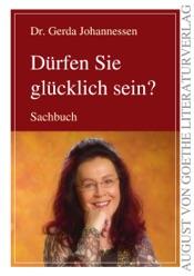 Download and Read Online Dürfen Sie glücklich sein?