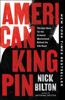 Nick Bilton - American Kingpin  artwork