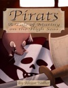 Pirats A Tale Of Mutiny On The High Seas