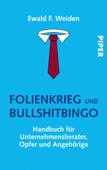 Folienkrieg und Bullshitbingo