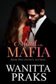 Maid to the Mafia: Totally Alluring