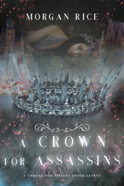 A Crown for Assassins (A Throne for Sisters—Book Seven) book