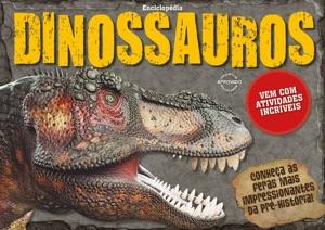 Projetos Escolares Enciclopédia 03 – Dinossauros Book Cover