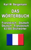 Das Wörterbuch Französisch-Deutsch / Deutsch-Französisch