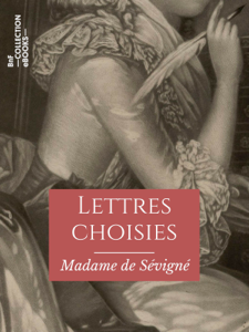 Lettres choisies de Madame de Sévigné Book Cover