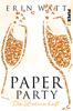 Erin Watt & Franzi Berg - Paper Party Grafik