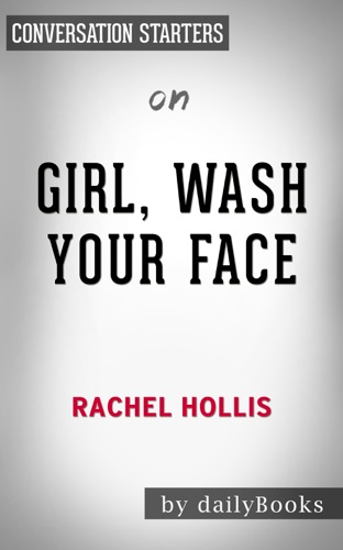 dailyBooks - Girl, Wash Your Face: by Rachel Hollis  Conversation Starters