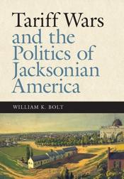 Download Tariff Wars and the Politics of Jacksonian America