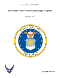 Air Force Manual AFM 36-2905 Personnel: Air Force Physical Fitness Program December 2020
