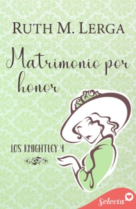 Matrimonio por honor (Los Knightley 4) Book Cover