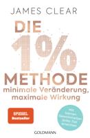 Download and Read Online Die 1%-Methode – Minimale Veränderung, maximale Wirkung